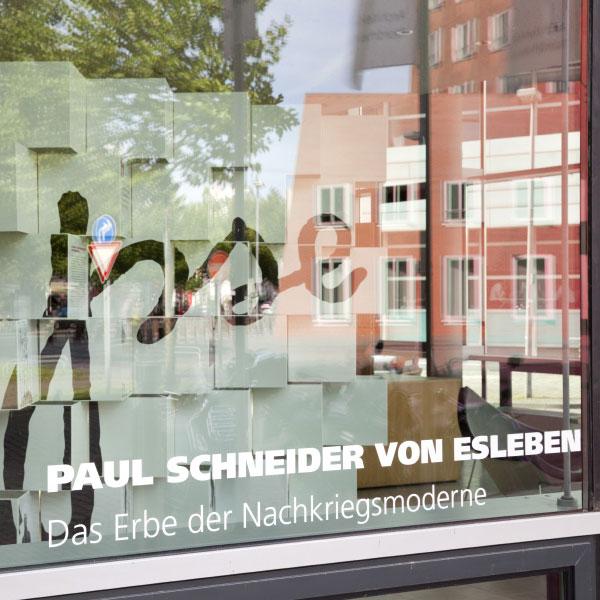 Ausstellung Paul Schneider von Esleben